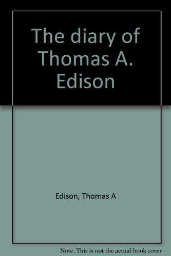 9780856990182: The diary of Thomas A. Edison