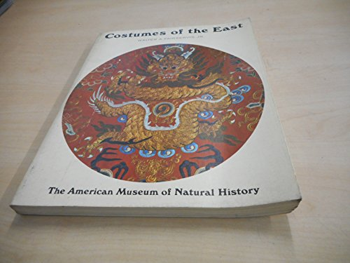 COSTUMES OF THE EAST.: Fairservis, Walter A.,
