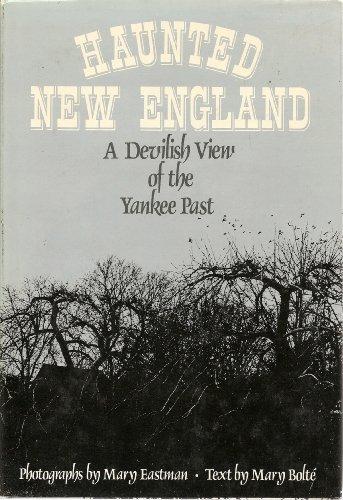 Haunted New England: Bolte, Mary