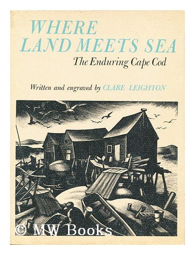 Where Land Meets Sea: The Enduring Cape Cod (signed)