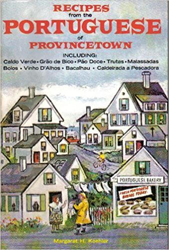 9780856990601: Recipes from the Portuguese of Provincetown