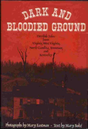 9780856990823: Dark and Bloodied Ground - Devilish Tales from Virginia, West Virginia, North Carolina, Tennessee, and Kentucky