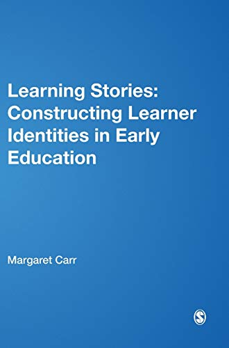 9780857020925: Learning Stories: Constructing Learner Identities in Early Education