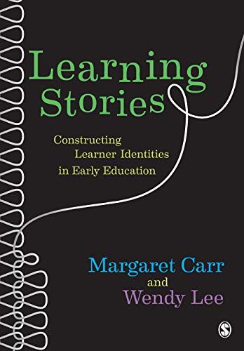9780857020932: Learning Stories: Constructing Learner Identities in Early Education