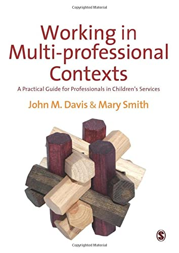 9780857021731: Working in Multi-professional Contexts: A Practical Guide for Professionals in Children′s Services