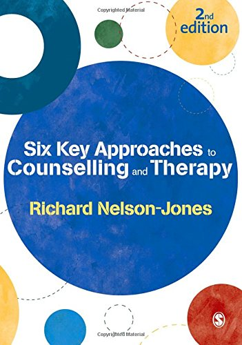 Six Key Approaches to Counselling and Therapy (0857023993) by Richard Nelson-Jones