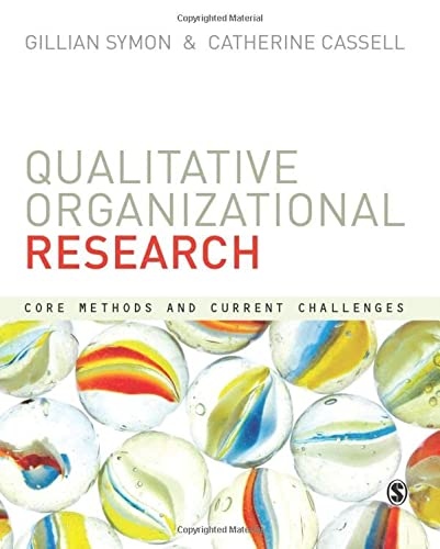 9780857024114: Qualitative Organizational Research: Core Methods and Current Challenges