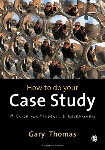 9780857025630: How to do your Case Study: A Guide for Students and Researchers