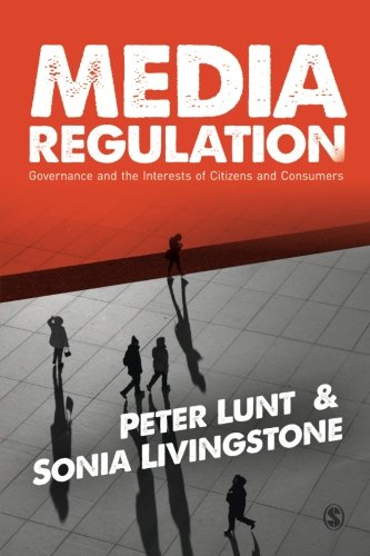 9780857025708: Media Regulation: Governance and the Interests of Citizens and Consumers