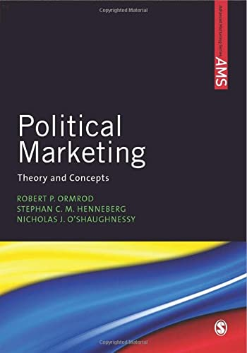 9780857025814: Political Marketing: Theory and Concepts (SAGE Advanced Marketing Series)