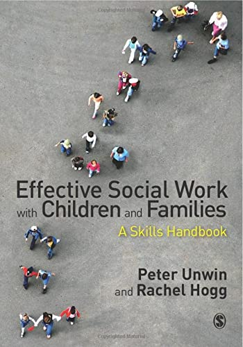9780857027306: Effective Social Work with Children and Families: A Skills Handbook