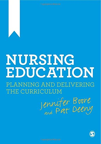 9780857027443: Nursing Education: Planning and Delivering the Curriculum