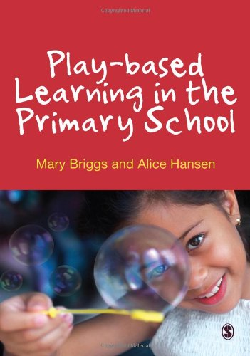 9780857028235: Play-based Learning in the Primary School