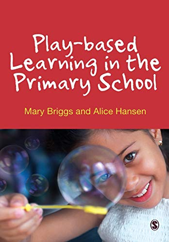 9780857028242: Play-based Learning in the Primary School