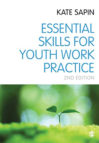 9780857028334: Essential Skills for Youth Work Practice