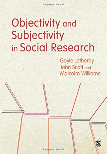 9780857028419: Objectivity and Subjectivity in Social Research