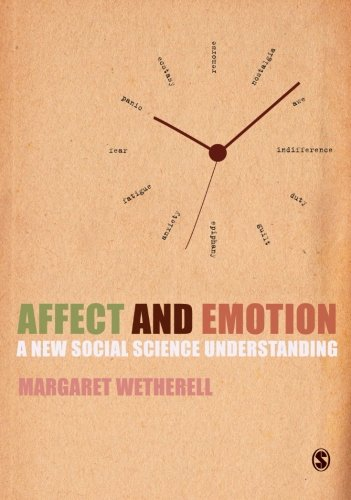 9780857028570: Affect and Emotion: A New Social Science Understanding