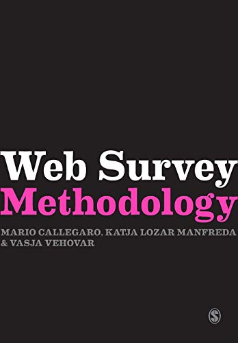 9780857028617: Web Survey Methodology