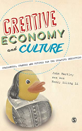 9780857028778: Creative Economy and Culture: Challenges, Changes and Futures for the Creative Industries