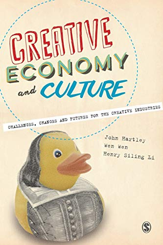 9780857028785: Creative Economy and Culture: Challenges, Changes and Futures for the Creative Industries