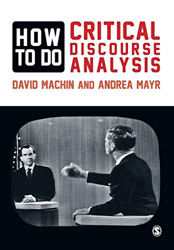 9780857028921: How to Do Critical Discourse Analysis: A Multimodal Introduction