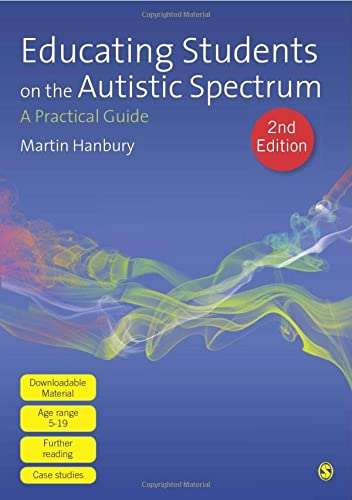 9780857028945: Educating Students on the Autistic Spectrum: A Practical Guide