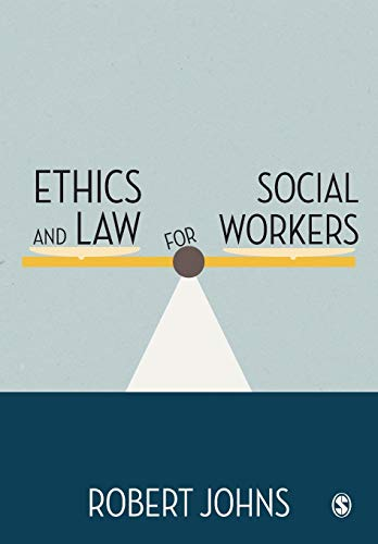 9780857029102: Ethics and Law for Social Workers