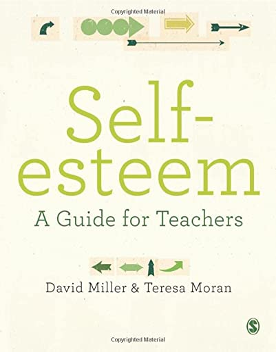 9780857029706: Self-esteem: A Guide for Teachers