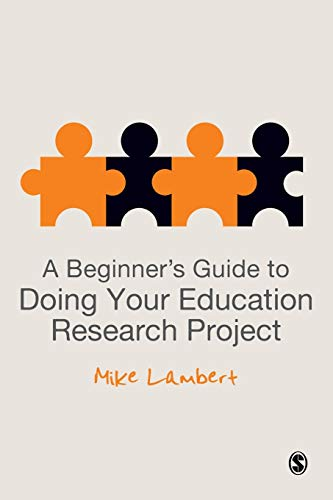 9780857029812: A Beginner's Guide to Doing Your Education Research Project