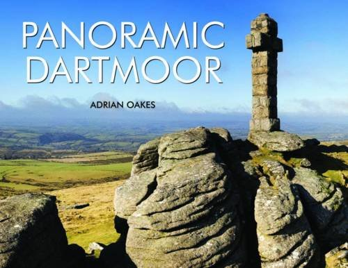 Panoramic Dartmoor: Oakes, Adrian