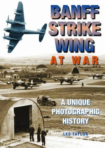 9780857040725: Banff Strike Wing at War