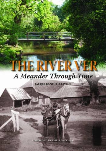 The River Ver: Banfield-Taylor, J