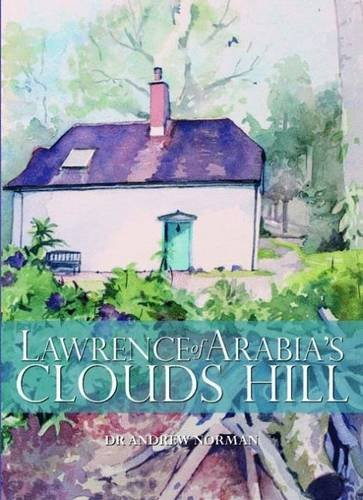 9780857042477: Lawrence of Arabia's Clouds Hill