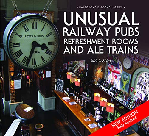 9780857043276: Unusual Railway Pubs, Refreshment Rooms and Ale Trains