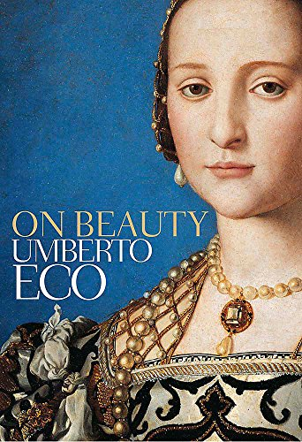 9780857050205: On Beauty: A History of a Western Idea