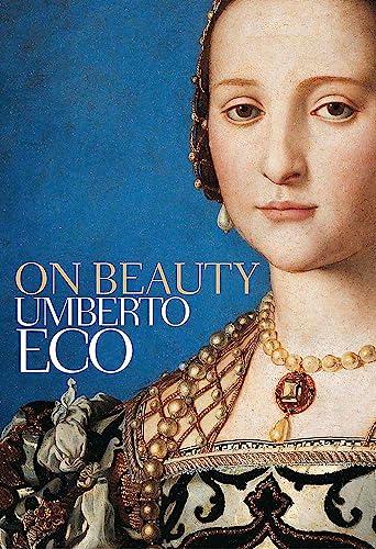 9780857050205: On Beauty: A History of a Western Idea