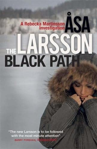 9780857050328: The Black Path: A Rebecka Martinsson Investigation