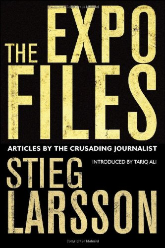 9780857051349: The Expo Files: Articles by the Crusading Journalist