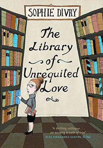9780857051417: The Library of Unrequited Love