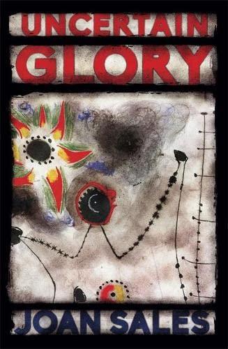 9780857051516: Uncertain Glory