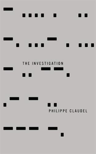 The Investigation: Philippe Claudel