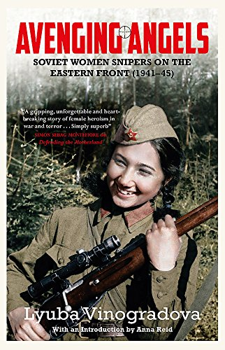 9780857051967: Avenging Angels: Soviet women snipers on the Eastern front (1941-45)