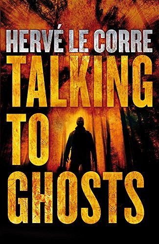 Talking to Ghosts: le Corre, Herve