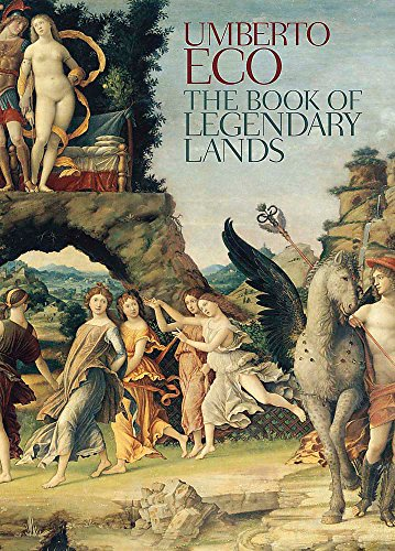 9780857052872: The Book of Legendary Lands