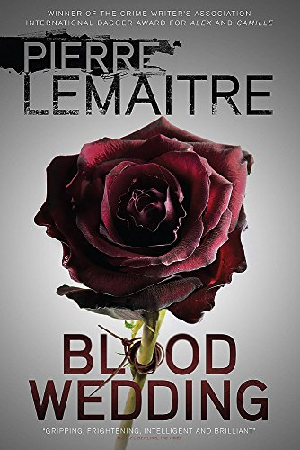 Blood Wedding: Pierre Lemaitre