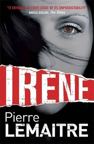 9780857053527: Irene (The Camille Verhoeven Trilogy)