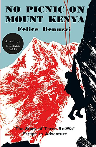 9780857053770: No Picnic on Mount Kenya: The Story of Three POWs' Escape to Adventure
