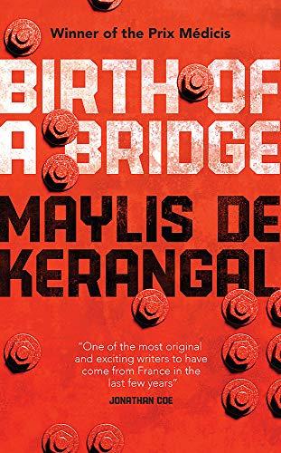 9780857053787: Birth of a Bridge