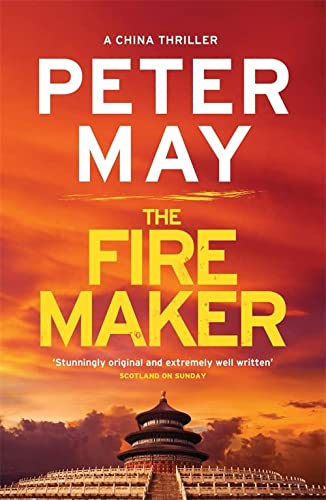 9780857053961: The Firemaker: China Thriller 1 (China Thrillers)