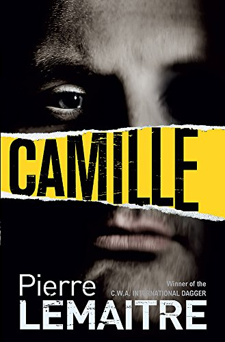 9780857054142: Camille: Book Three of the Brigade Criminelle Trilogy (Brigade Criminelle Series)